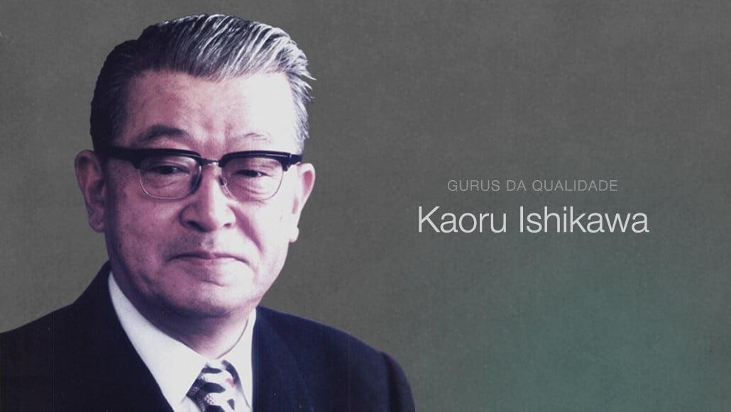 Gurus da Qualidade: Kaoru Ishikawa