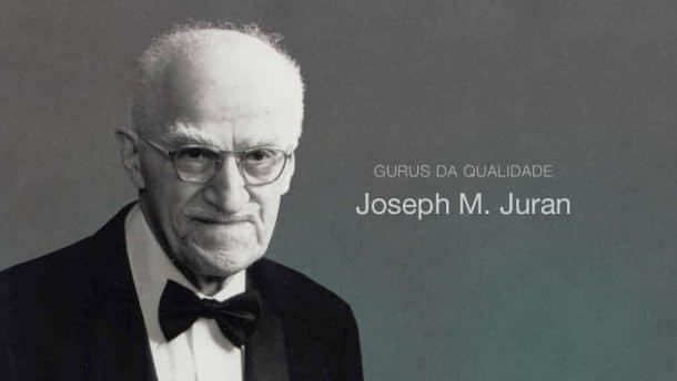 Gurus da Qualidade: Joseph Moses Juran