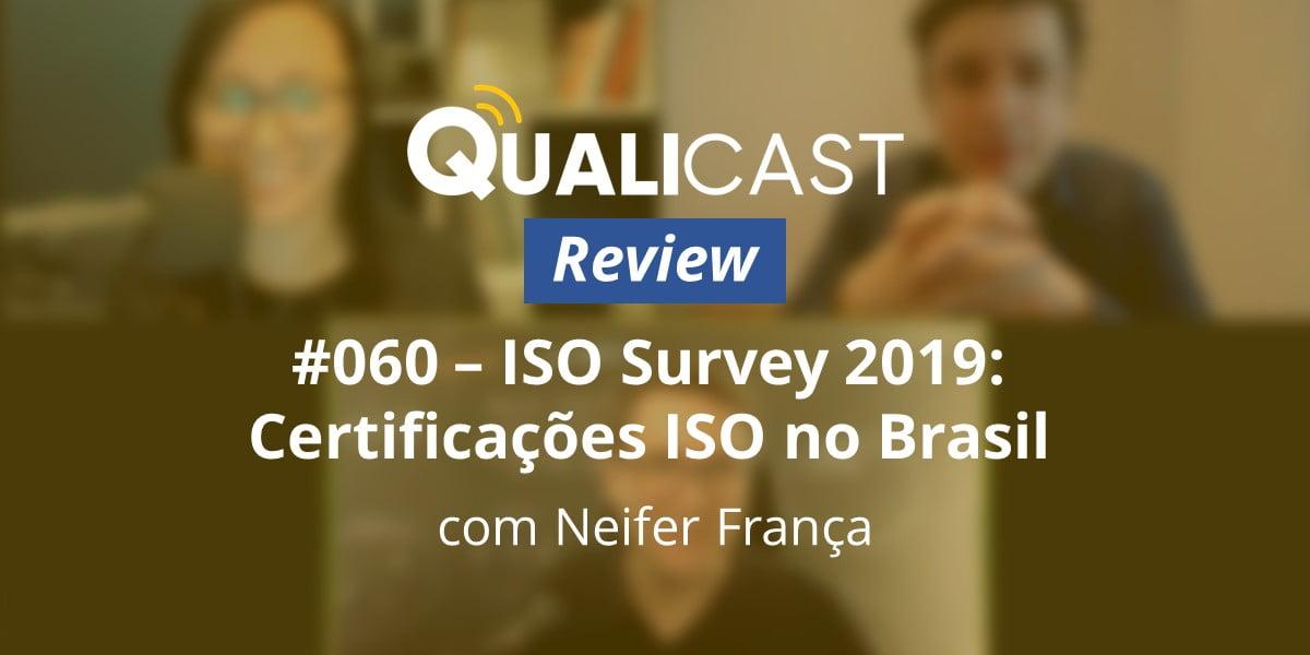 imagem de um print retirado da gravação do qualicast sobre a ISO Survey 2019.