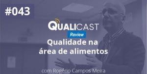 Imagem retirada do qualicast sobre Qualidade na área de Alimentos