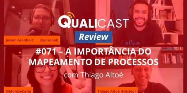 [REVIEW] Qualicast #071 - A Importância do Mapeamento de Processos